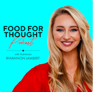Food For Thought podcast with Rhiannon Lambert